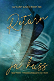 RETURN (I Am Just Junco Book 5)