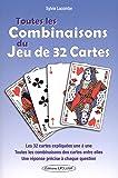 Toutes les combinaisons du jeu de 32 cartes : Les 992 combinaisons possibles