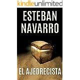 EL AJEDRECISTA (Spanish Edition)