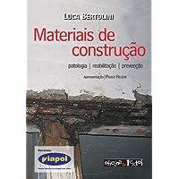 Materiais de Construção. Patologia, Reabilitação e Prevenção