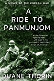 A Ride to Panmunjom: A Novel of the Korean War