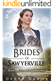 MAIL ORDER BRIDE: Place of The Butterflies - Clean Historical Western Romance (Sawyerville Mail Order Brides Series - Book 2)