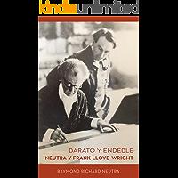 Barato y Endeble: Neutra y Frank Lloyd Wright