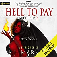Hell to Pay: Succubus, Book 2