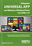 Sviluppare universal app. Per Windows e Windows phone con XAML e C#