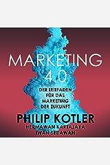 Marketing 4.0: Der Leitfaden für das Marketing der Zukunft Audible Audiobook