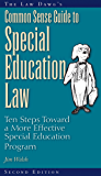 The Law Dawg's Common Sense Guide to Special Education Law: Ten Steps Toward a More Effective Special Education Program
