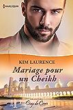 Mariage pour un Cheikh (Coup de coeur)