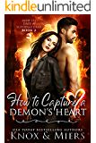 How to Capture a Demon's Heart (How to Date a Supernatural Book 2)