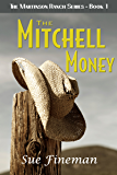 The Mitchell Money (The Martinson Ranch Book 1)