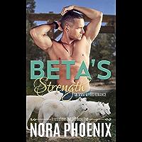 Beta's Strength: An MMM Mpreg Romance (Irresistible Omegas Book 5) (English Edition)