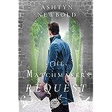 The Matchmaker's Request: A Regency Romance (Larkhall Letters Book 4)