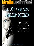 Um Cântico de Silêncio: o encontro inesperado de dois corações desesperados