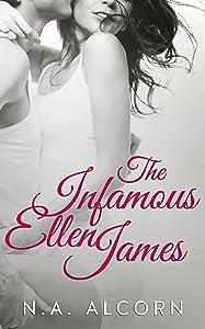 The Infamous Ellen James (Infamous Series Book 1)
