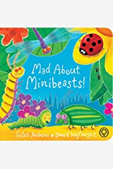 Mad About Minibeasts! Board Book Board book