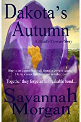 Dakota's Autumn: A Deadly Flowers Story Kindle Edition