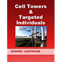 Cell Towers and Targeted Individuals