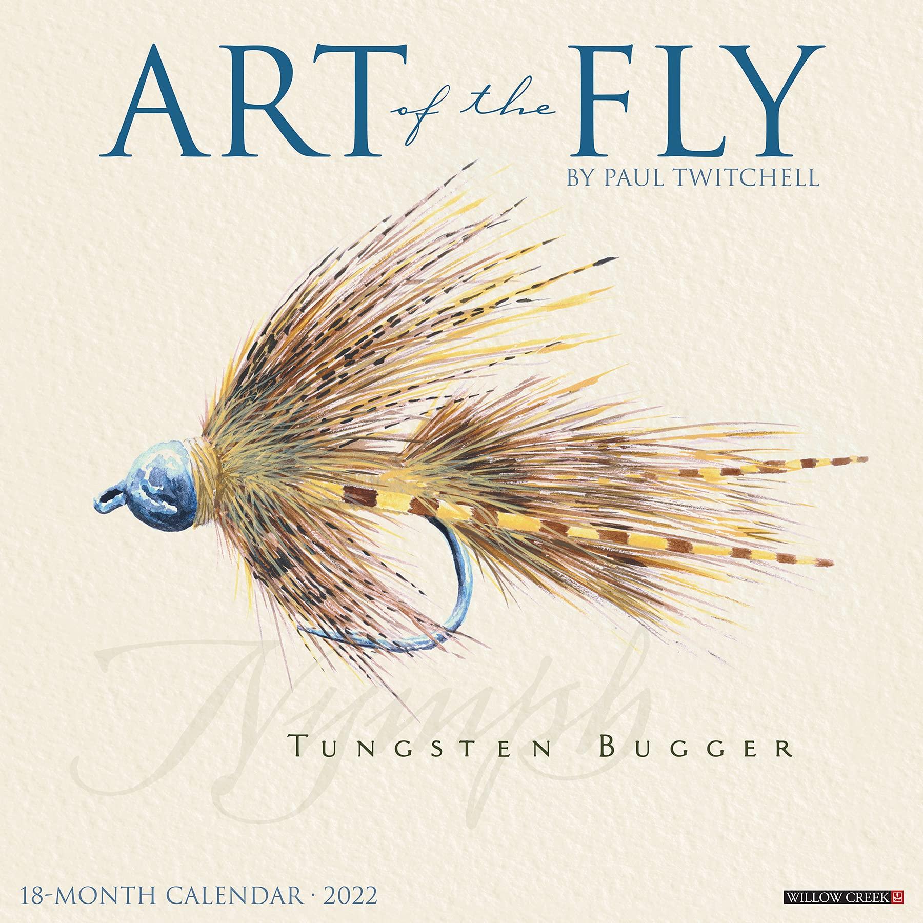 Art Of The Fly 2022 Wall Calendar Fishing Paul Twitchell 9781549216671 Amazon Com Books
