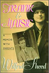 Frank and Maisie: A Memoir With Parents Paperback