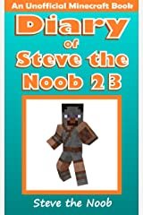 Diary of Steve the Noob 23 (An Unofficial Minecraft Book) (Diary of Steve the Noob Collection) Kindle Edition