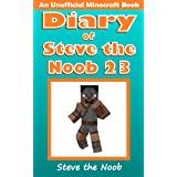 Diary of Steve the Noob 23 (An Unofficial Minecraft Book) (Diary of Steve the Noob Collection)