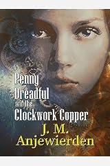 Penny Dreadful and the Clockwork Copper (Clockwork Justice Book 1)