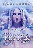 Híbrida (Série Destinos Livro 1)