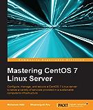 Mastering CentOS 7 Linux Server