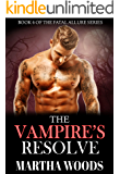 The Vampire's Resolve (Fatal Allure Book 6)