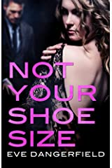 Not Your Shoe Size: An Act Your Age novella Kindle Edition