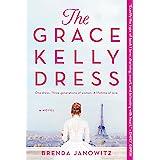 The Grace Kelly Dress: A Novel