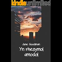 Yn rhesymol amodol (Welsh Edition)