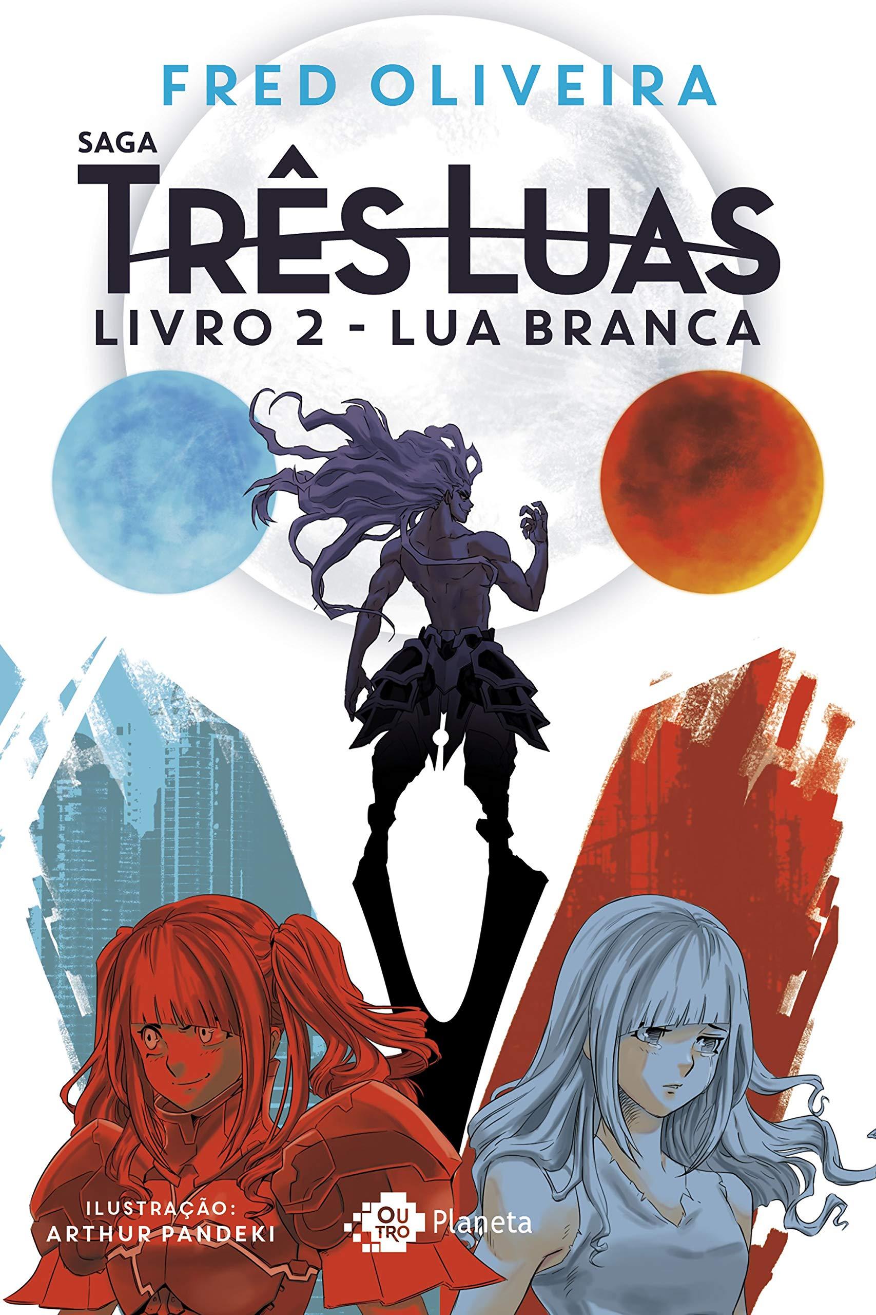 Lua branca (Portuguese Edition)