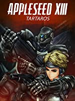 Appleseed XIII - Film 1: Tartaros
