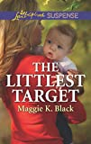 The Littlest Target (True North Heroes)