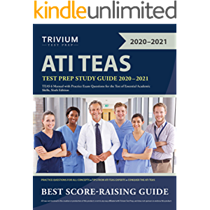 ATI TEAS Test Prep Study Guide 2020-2021: TEAS 6 Manual with Practice Exam Questions for the Test of Essential Academic…