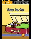Tariq's Big Trip (Mini Mu'min Du'a Series Book 15)