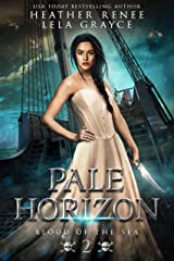 Pale Horizon (Blood of the Sea Book 2) Kindle Edition