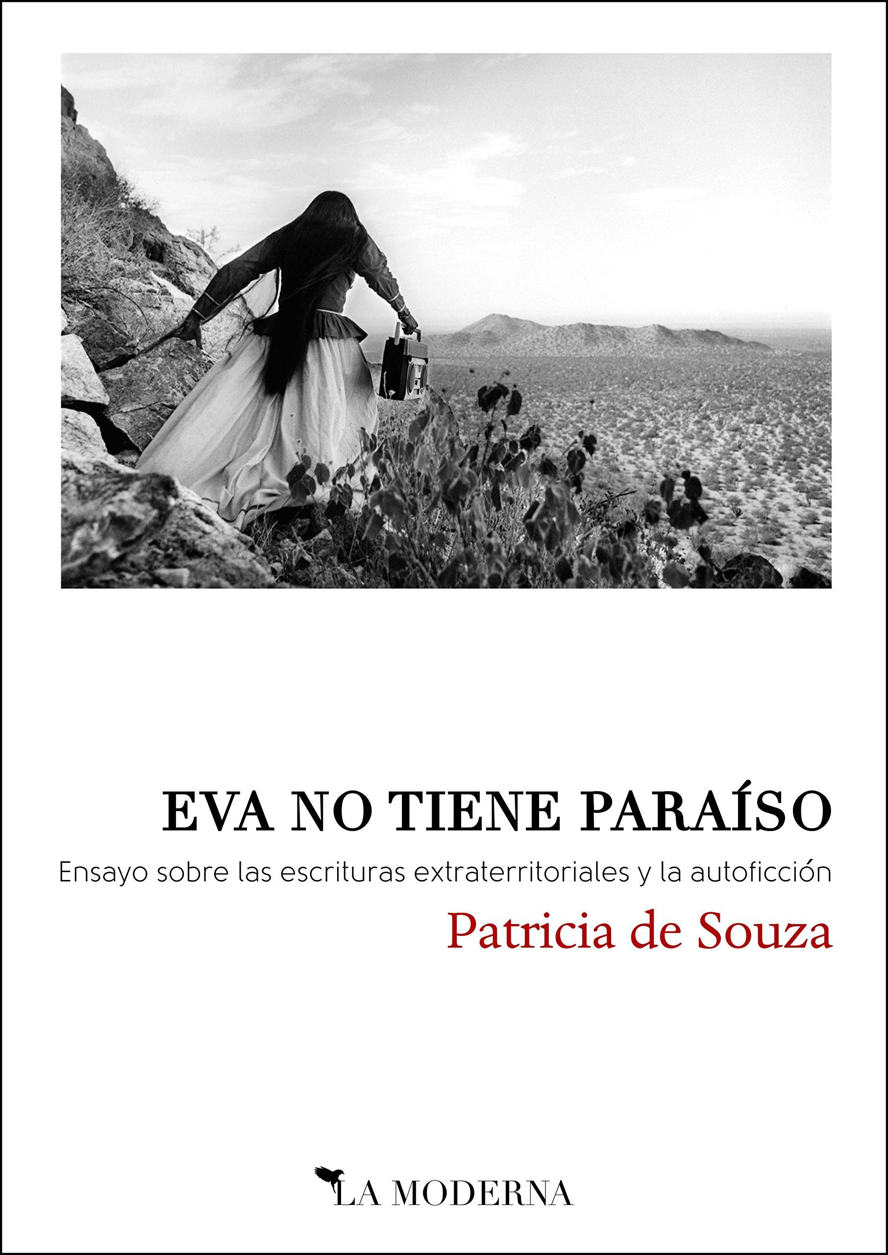 Eva no tiene paraíso: Ensayo sobre las escrituras extraterritoriales y la autoficción
