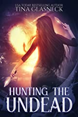 Hunting the Undead: A Hell Chronicles Novella (The Hell Chronicles) Kindle Edition