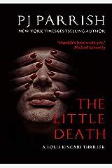 THE LITTLE DEATH: A Louis Kincaid Thriller (Louis Kincaid Series Book 9) Kindle Edition