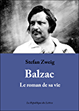 Balzac: Le roman de sa vie (Littérature & Documents t. 13925)
