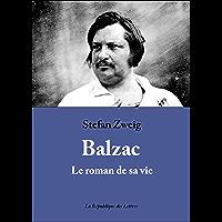Balzac: Le roman de sa vie (Littérature & Documents t. 13925)
