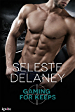 Gaming for Keeps (Agents of TRAIT Book 1)