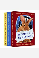 The Rabbit Ate My ... Books 1-3 Kindle Edition