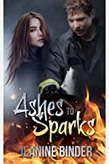 Ashes to Sparks Kindle Edition