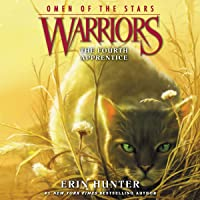 The Fourth Apprentice: Warriors: Omen of the Stars, Book 1