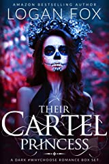 Their Cartel Princess: The Complete Series: A Dark Cartel Box Set Kindle Edition