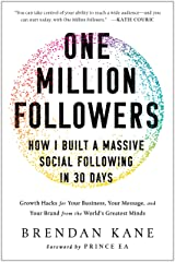 One Million Followers: How I Built a Massive Social Following in 30 Days Hardcover