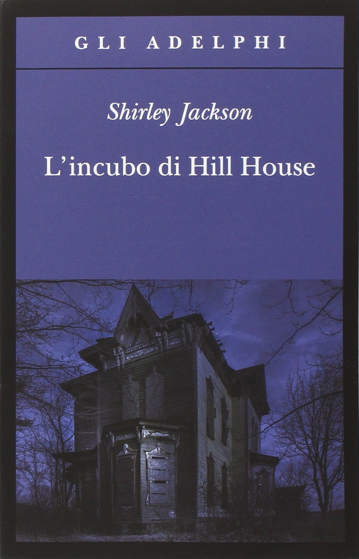 L Incubo Di Hill House Amazon Co Uk Jackson Shirley Pareschi M 9788845930959 Books